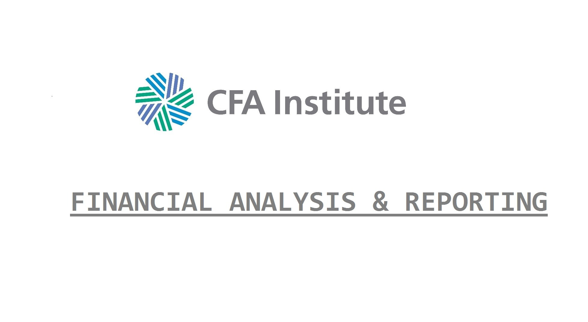 CFA Financial Analysis & Reporting