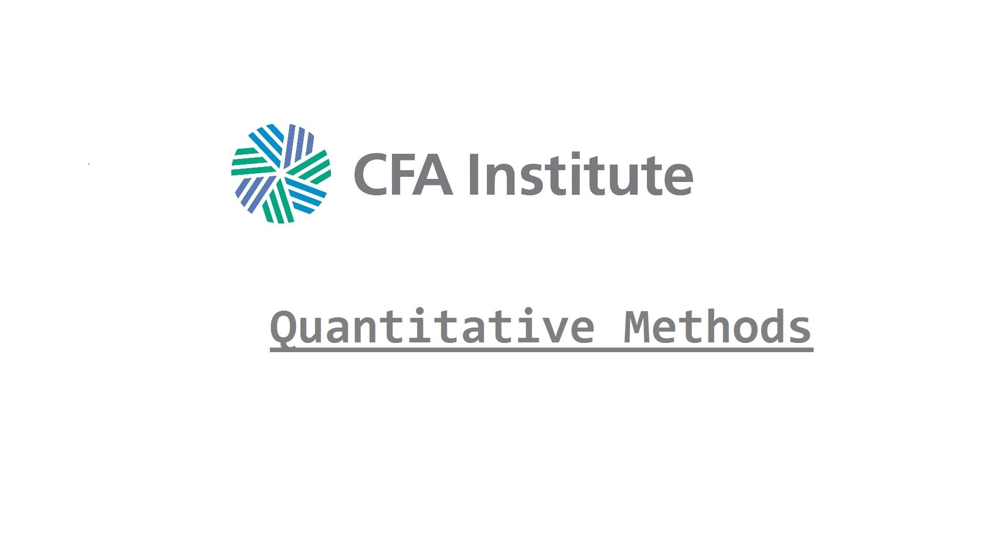 CFA Quantitative Methods